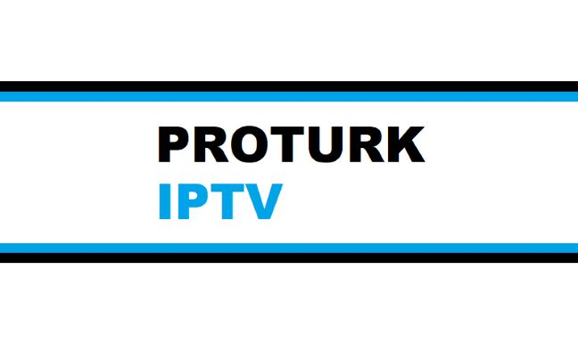 PROTURK IPTV – Best IPTV in the World